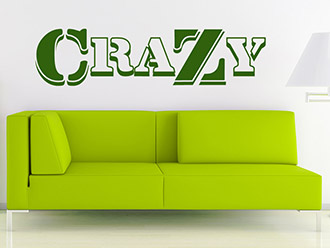 Wandtattoo Crazy