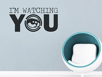 Wandtattoo Watching You