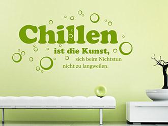 Wandtattoo Chillen Ist Die Kunst.