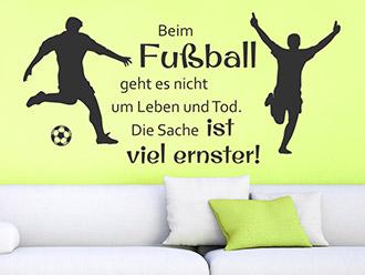 Wandtattoo Beim Fußball geht es...