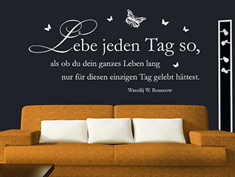 Wandtattoo Lebe jeden Tag so...