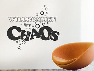 Wandtattoo Willkommen im Chaos