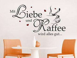Wandtattoo Mit Liebe und Kaffee...