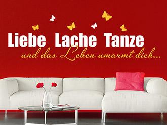 Wandtattoo Liebe Lache Tanze