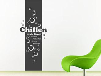 Wandtattoo Banner Chillen ist die Kunst...
