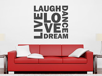 Wandtattoo Live Laugh Love Dance Dream
