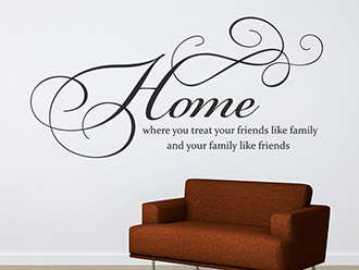 Wandtattoo Home where you treat your friends