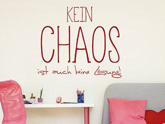 Wandtattoo Kein Chaos