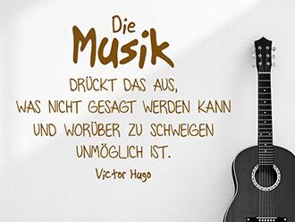 Wandtattoo Die Musik drückt das aus...
