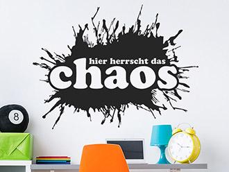 Wandtattoo Hier herrscht das Chaos