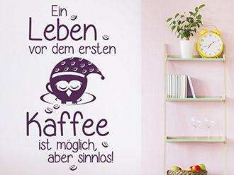 Wandtattoo Ein Leben vor dem ersten Kaffee...
