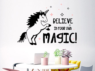 Wandtattoo Believe in your own magic
