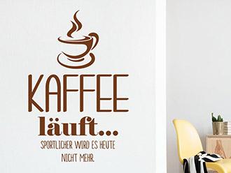 Wandtattoo Kaffee läuft...