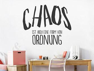 Wandtattoo Chaos ist auch eine Form von Ordnung
