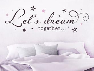 Wandtattoo Let's dream together