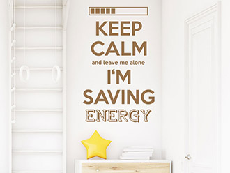 Wandtattoo Keep calm I'm saving energy