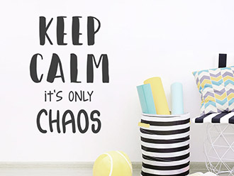 Wandtattoo Keep calm it's only chaos