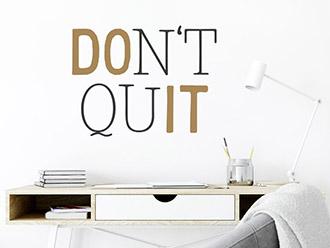 Wandtattoo Don't Quit