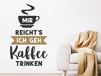 Wandtattoo Ich geh Kaffee trinken