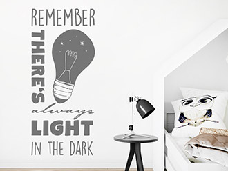 Wandtattoo Always light in the dark