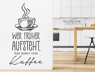 Wandtattoo Kaffee für Frühaufsteher