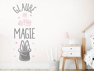 Wandtattoo Glaube an deine Magie