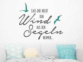 Wandtattoo Lass dir nicht den Wind