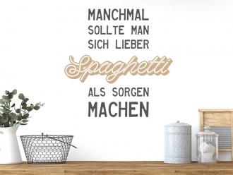 Wandtattoo Spaghetti statt Sorgen