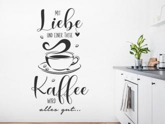 Wandtattoo Mit Liebe und einer Tasse Kaffee