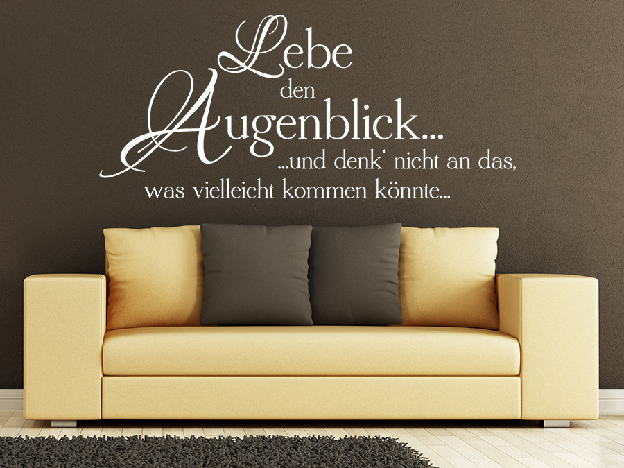 wandtattoo lebe den augenblick spruch von. Black Bedroom Furniture Sets. Home Design Ideas
