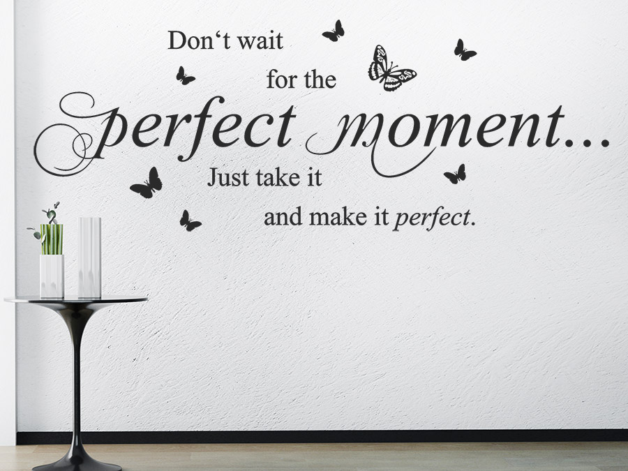 Wandtattoo perfect moment mit schmetterlingen for Jugendzimmer englisch