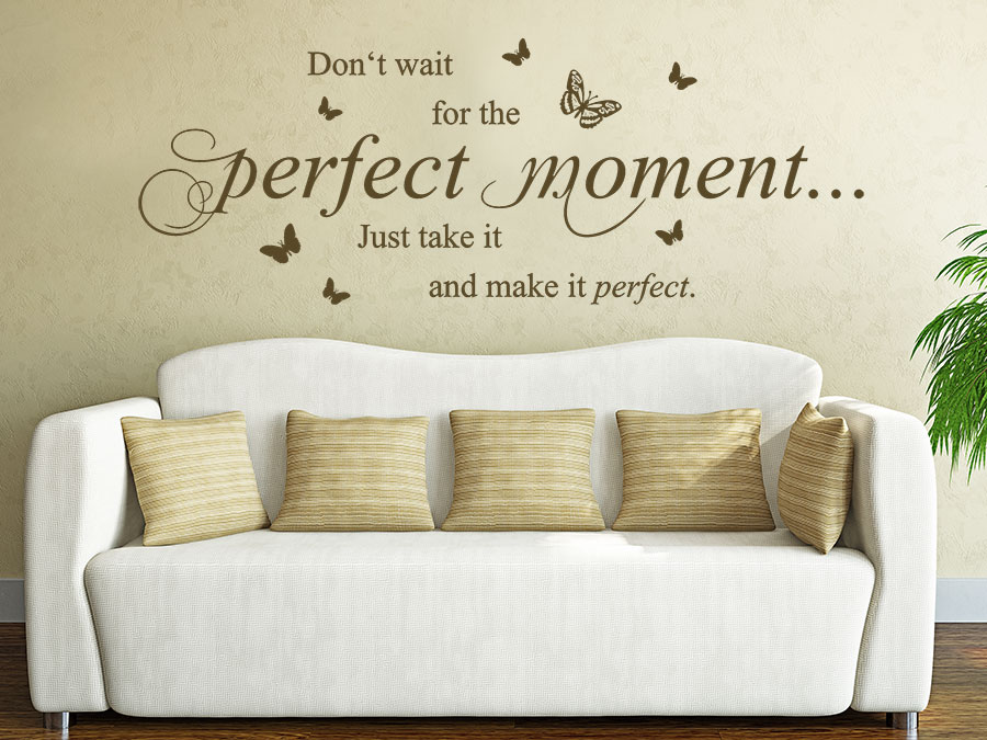 wandtattoo perfect moment spruch von. Black Bedroom Furniture Sets. Home Design Ideas