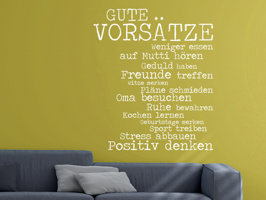 wandtattoo spruch gute vors tze von. Black Bedroom Furniture Sets. Home Design Ideas