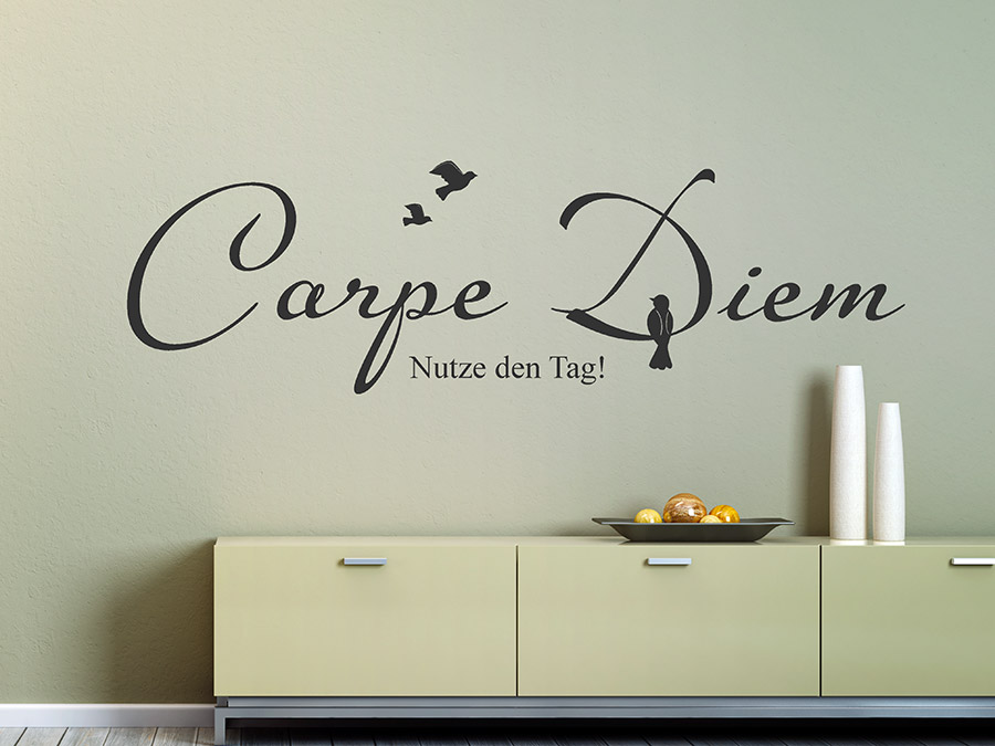 wandtattoo nutze den tag carpe diem wandtattoo de. Black Bedroom Furniture Sets. Home Design Ideas