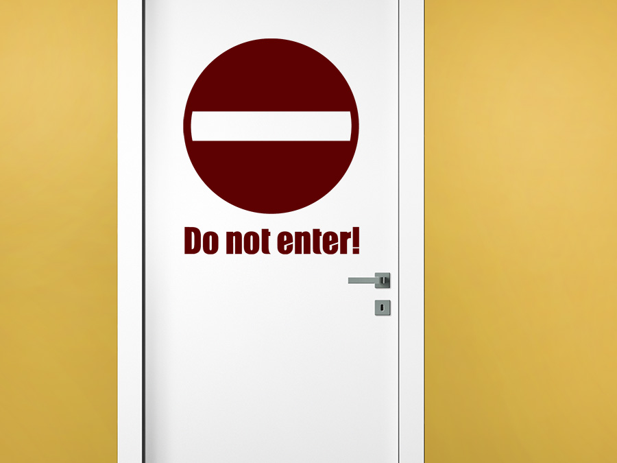 wandtattoo do not enter t r von. Black Bedroom Furniture Sets. Home Design Ideas