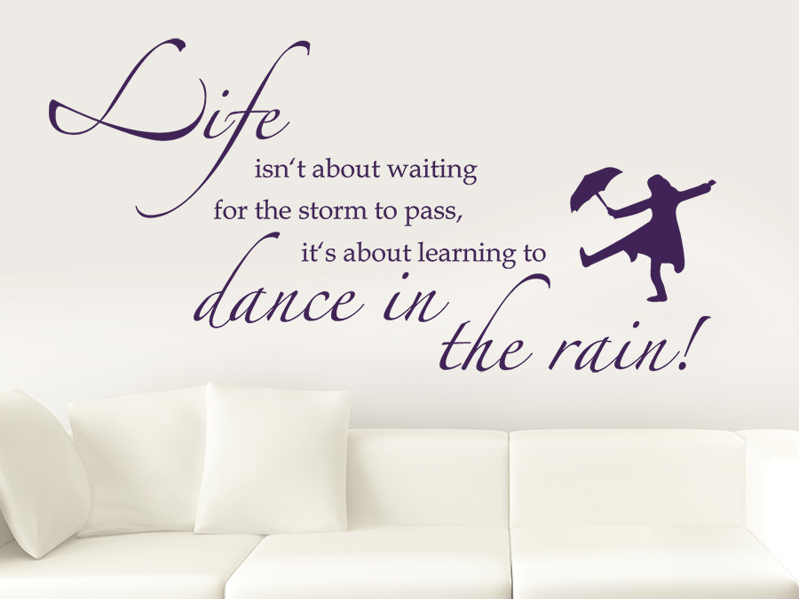 Wandtattoo Life Isn 180 T About Waiting For The Storm Bei Homesticker De