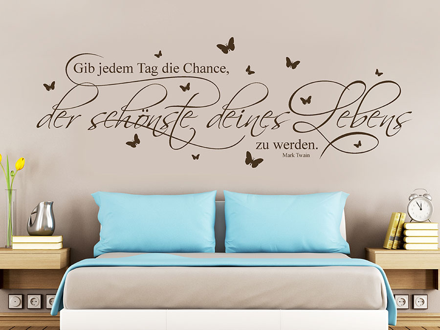 wandtattoo jedem tag die chance bei. Black Bedroom Furniture Sets. Home Design Ideas