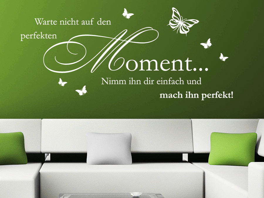 wandtattoo warte nicht auf den moment bei. Black Bedroom Furniture Sets. Home Design Ideas