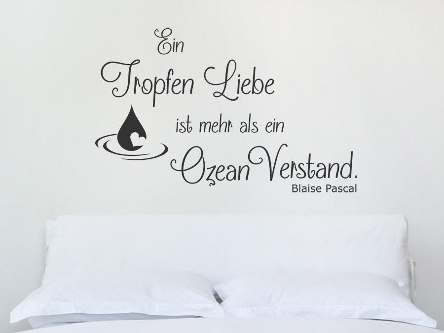 Wandtattoo Zitat Ein Tropfen Liebe ist mehr... | WANDTATTOO.DE