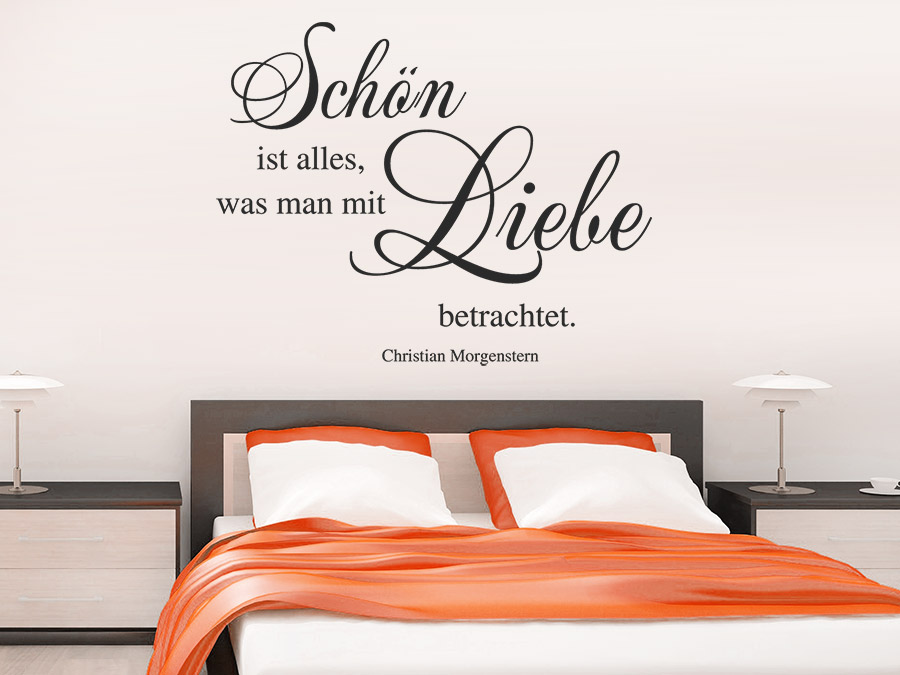 wandtattoo sch n ist was man mit liebe betrachtet bei. Black Bedroom Furniture Sets. Home Design Ideas