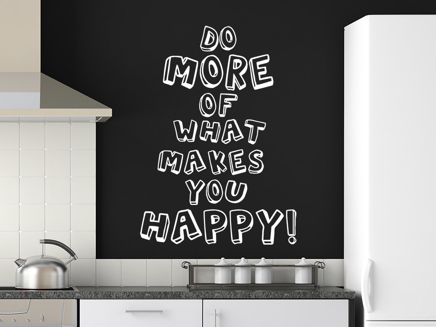wandtattoo do more of what makes you happy wandtattoo de. Black Bedroom Furniture Sets. Home Design Ideas