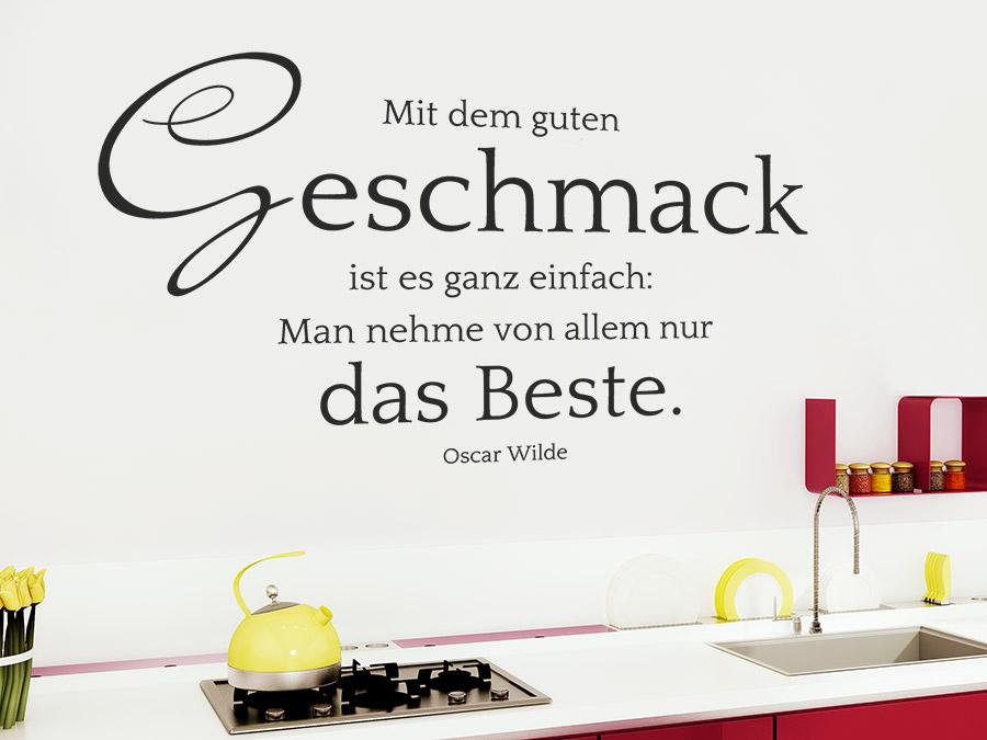 Image Result For Zitate Geschmack Essen Wandtattoo Mit Dem Guten Geschmack In Der Kuche Zitat