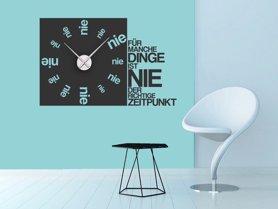 wandtattoo uhr nie wanduhr mit spruch wandtattoo de. Black Bedroom Furniture Sets. Home Design Ideas