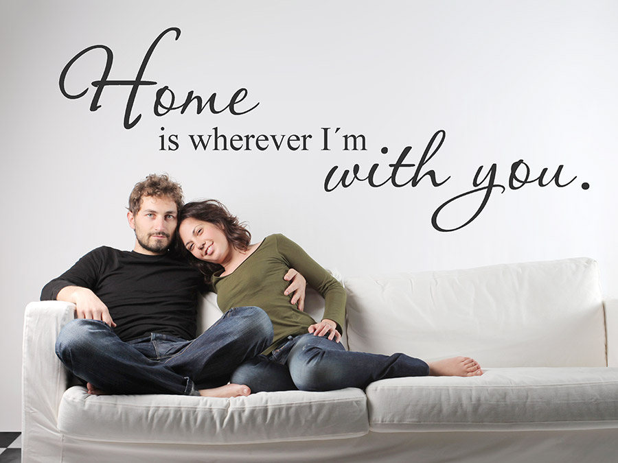 Wandtattoo home is where i am with you bei for Jugendzimmer englisch