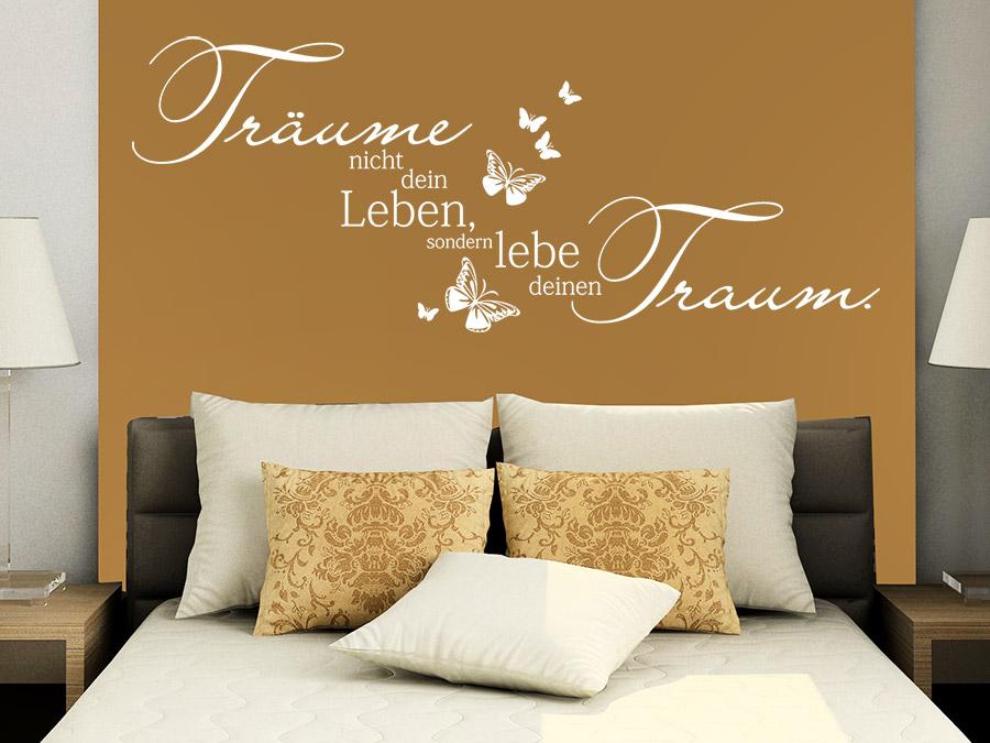 wandtattoo lebe deinen traum tr ume nicht dein wandtattoo de. Black Bedroom Furniture Sets. Home Design Ideas