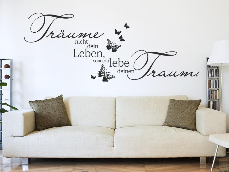 wandtattoo lebe deinen traum tr ume nicht dein. Black Bedroom Furniture Sets. Home Design Ideas