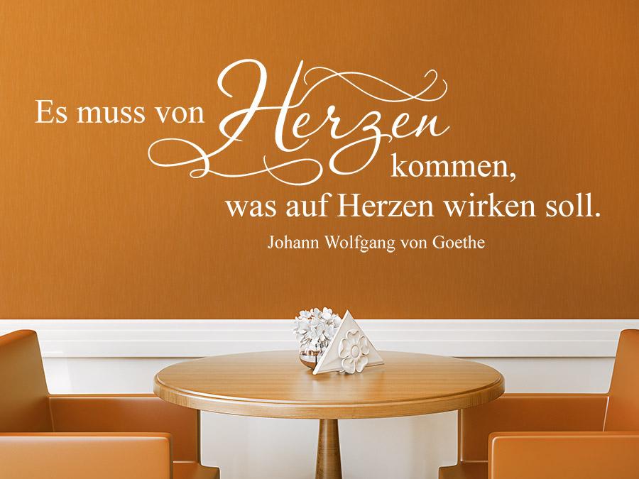 Wandtattoo es muss von herzen kommen wandtattoo de - Goethe weihnachten zitate ...