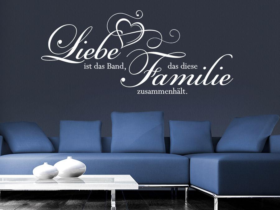 wandtattoo liebe ist das band dass diese familie wandtattoo de. Black Bedroom Furniture Sets. Home Design Ideas
