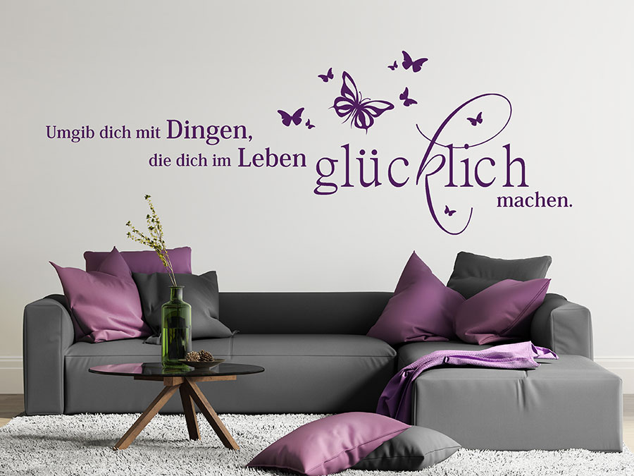 wandtattoo die dich im leben gl cklich machen wandtattoo de. Black Bedroom Furniture Sets. Home Design Ideas