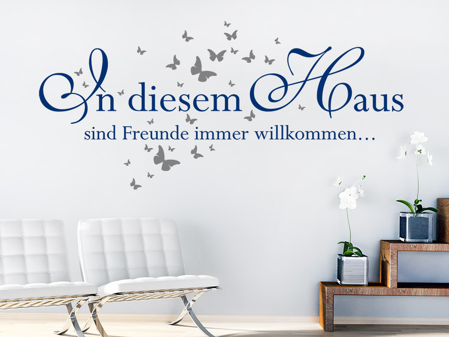 wandtattoo in diesem haus sind freunde immer. Black Bedroom Furniture Sets. Home Design Ideas